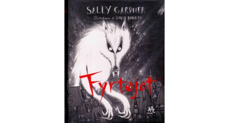 """Anmeldelse af Sally Gardners """"Fyrtøjet"""""""