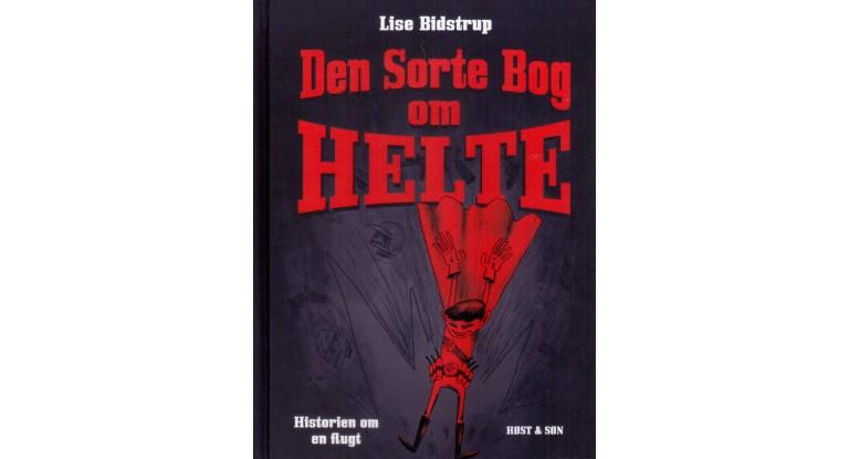 Anmeldelse af Lise Bidstrups sorte bog om helte